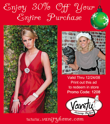 3b0d228a68 ... season Vanity Accessory Boutique in the King Street Fashion District is  offering 30% off your entire order when you print out and bring in this ad.