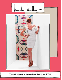 Berlins Women will host a Nicole Millerr Trunk Show October 16 and 17 in their King Street store