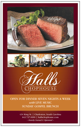Halls Chophouse is the finest steakhouse in Charleston, serving Allen Brothers Steaks, the freshest seafood and first class hospitality.