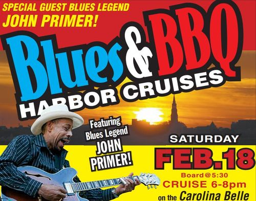 Blues and BBQ Cruise featuring John Primer from Charleston Harbour Tours