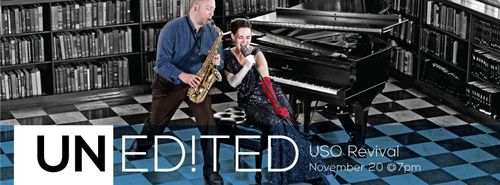 Unedited Concert Series USO Revival