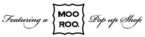 Moo Roo Pop Up Shop