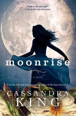 Moonrise by Cassandra King
