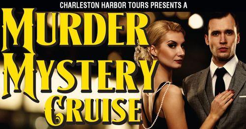 Charleston Harbor Tours Murder Mystery Cruise
