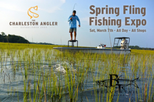 Charleston Angler Spring Fling Fishing Expo