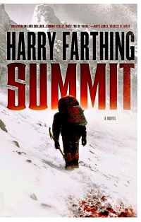 Mountain climber Harry Farthing's new, action-packed, debut thriller SUMMIT