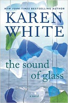 Karen White The Sound of Glass
