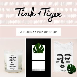 Tink and Tiger Holiday Pop Up Shop