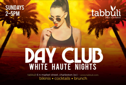 Tabbuli Day Club White Haute Nights
